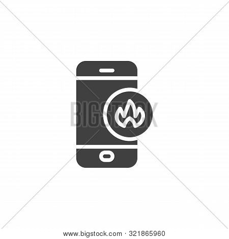Smartphone With Fire Flame Vector Icon. Filled Flat Sign For Mobile Concept And Web Design. Mobile P