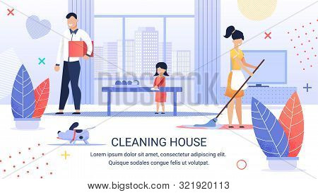 Bright Flyer Inscription Cleaning House, Cartoon. Joyful Family Cleans Together In Spacious Room. Mo