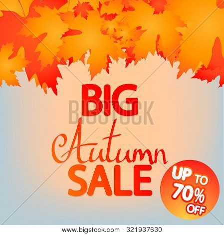 Big Autumn Sale, Up To 70% Off, Poster Design Template, Fall Offer, Great Deal, Mega Season Discount