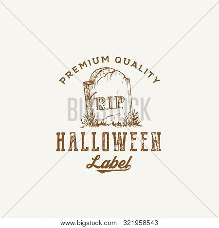 Premium Quality Halloween Party Logo Or Label Template. Hand Drawn Grave With A Tomb Stone Sketch Sy