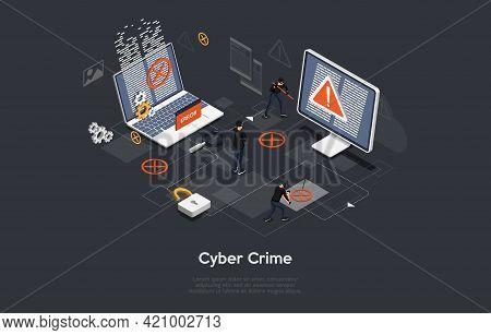 Cyber Crime Conceptual Art On Dark Background. Vector Illustration In Cartoon 3d Style, Isometric De
