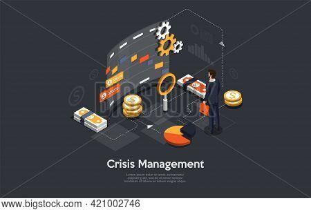 Crisis Managemet Conceptual Art On Dark Background. Vector Illustration In Cartoon 3d Style, Isometr