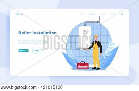 Male Plumber Is Installing Water Heater Or Boiler. Concept Of Home Repair, Maintenance And Plumbing