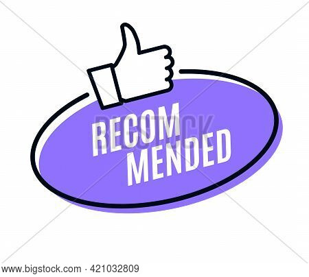 Recommend Best Advantage Icon. Good Job Ok Recommend Thumb Up Sticker