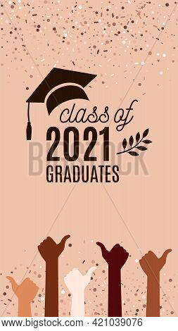 Class Of 2021 Graduation Banner With Hat, Laurel, Hands With Thumbs Up Sign As Like On Neutral Backg