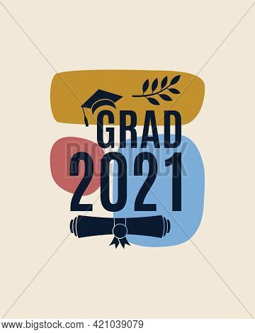 Grad 2021 Greeting Card With Hat, Laurel, Abstract Shapes On Background In Earth Color For The Invit