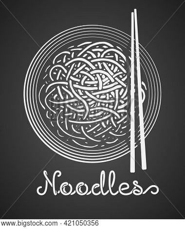 Plate Of Chinese Noodles And Chopsticks In Top View With Noodles Text On Black Background
