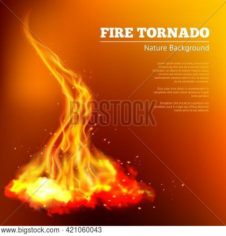 Fire Tornado Swirls Realistic Campfire Flame With Sparks Poster Vector Illustration