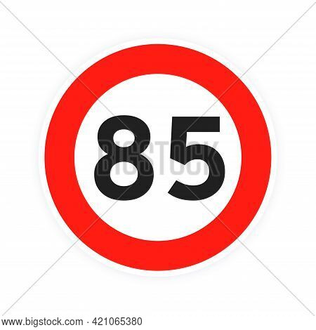 Speed Limit 85 Round Road Traffic Icon Sign Flat Style Design Vector Illustration Isolated On White