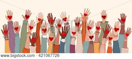 Group Of Arms And Hands Raised. Diverse People With Heart In Hand. Charity Donation And Volunteer Wo