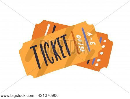 Cinema Paper Tickets. Entry Cards For Movie Premiere, Film Festival, Theatre, Show, Concert, Perform
