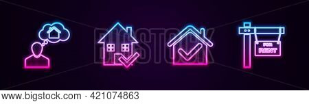 Set Line Man Dreaming About Buying House, House With Check Mark, And Hanging Sign For Rent. Glowing