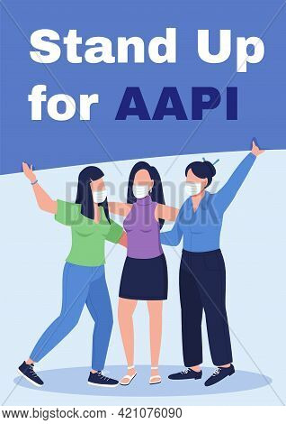 Stand Up For Aapi Poster Flat Vector Template. Fighting With Hate Incidents. Brochure, Booklet One P