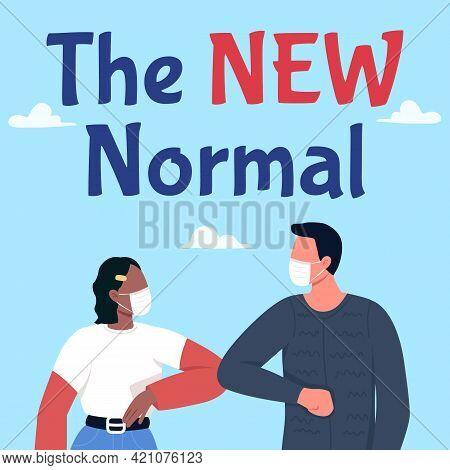 Social Interaction During Covid Social Media Post Mockup. New Normal Phrase. Web Banner Design Templ