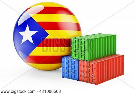 Cargo Containers With Catalan Flag. Freight Shipping In Catalonia, 3d Rendering Isolated On White Ba