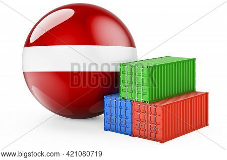 Cargo Containers With Latvian Flag. Freight Shipping In Latvia, 3d Rendering Isolated On White Backg