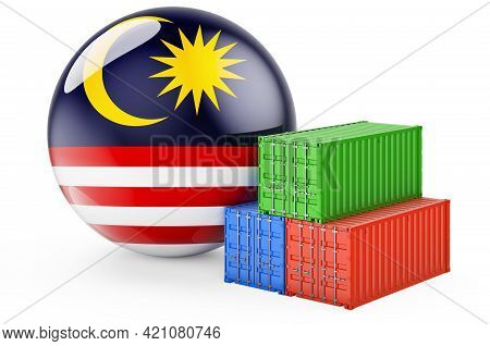 Cargo Containers With Malaysian Flag. Freight Shipping In Malaysia, 3d Rendering Isolated On White B