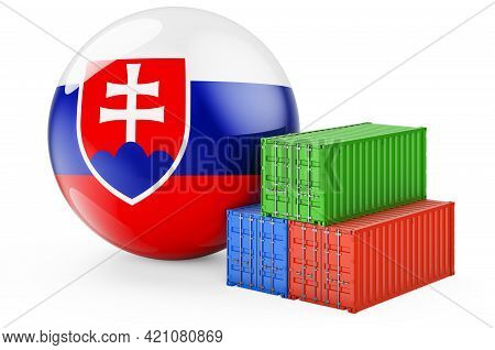Cargo Containers With Slovak Flag. Freight Shipping In Slovakia, 3d Rendering Isolated On White Back