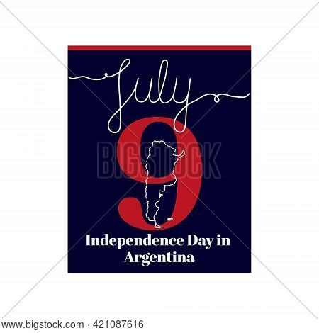 Calendar Sheet, Vector Illustration On The Theme Of Independence Day In Argentina On July 9. Decorat