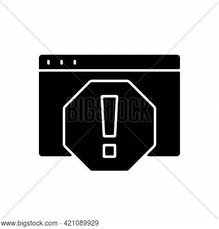 Computer Error Black Glyph Icon. System Failure, Message Window For Pc Monitor. Cyber Safety Danger.
