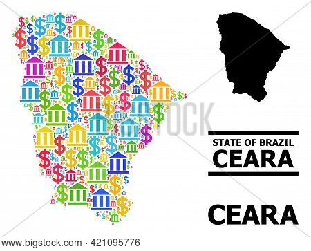 Bright Colored Bank And Dollar Mosaic And Solid Map Of Ceara State. Map Of Ceara State Vector Mosaic