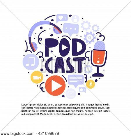 Podcasting Show, Broadcasting, Online Radio Composition. Podcasts Symbols Elements With Lettering. V