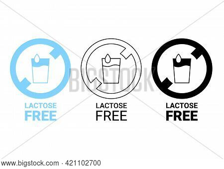 Lactose Free Icon. Lactose In Glass With Drop In Circle Sign. No Lactose Added Product Package. Desi