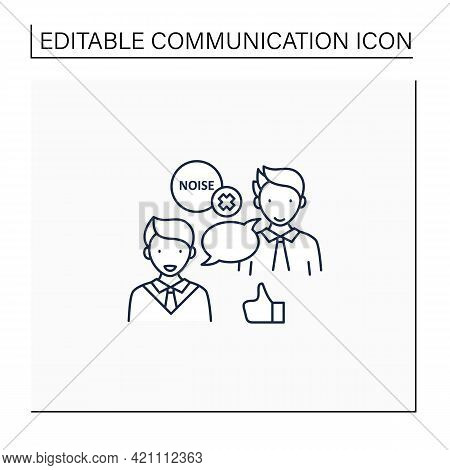 Choosing Right Medium Line Icon. Selection Appropriate Communication Space. Avoiding Noisy Places. E