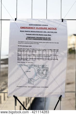 Weston-super-mare, Uk - April 21, 2021: An Official Notice Warning That The Marine Lake Is Closed Wh
