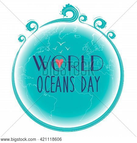 ..vector Design For World Ocean Day...a Holiday Dedicated To The Protection And Preservation Of The