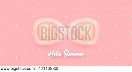 Hello Summer Abstract Concept Horizontal Banner With Sunglasses On Soft Pink Background.vector 3d Cl