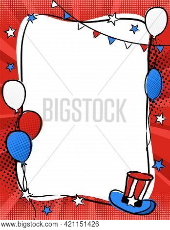 Bright Pop Art Frame For Usa Independence Day. Template By July 4th In National Colors Of The United