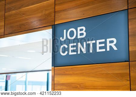 Job Centre Sign Unemployment Center For Jobless