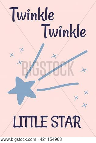 Twinkle Little Star Card. Bright Starry Night Vector Cartoon Illustration. Use For Card, Poster In N