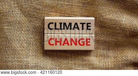 Climate Change Symbol. Wooden Blocks With Words 'climate Change' On Beautiful Canvas Background. Bus