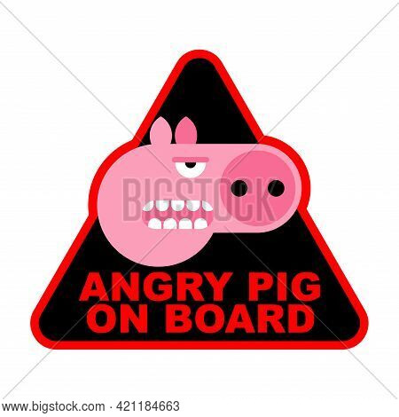 Angry Pig On Board Car Sticker For Angry Driver