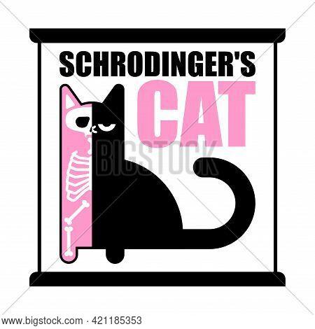 Schrodinger's Cat. Half Alive Half Dead Pet