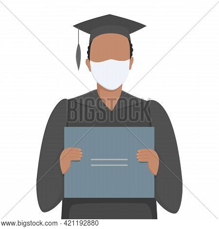Graduate Student In Mortarboard And Face Mask Hold Diploma. Vector Illustration.