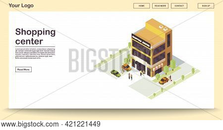 Shopping Center Webpage Vector Template With Isometric Illustration. City Mall Building With Parking