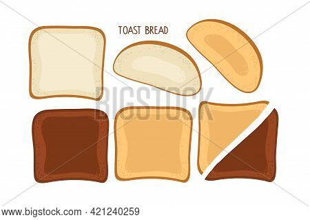 Toast Set. Bread Pieces For Sandwich. Pieces Of Bread Of Various Shapes And Colors. Vector Illustrat