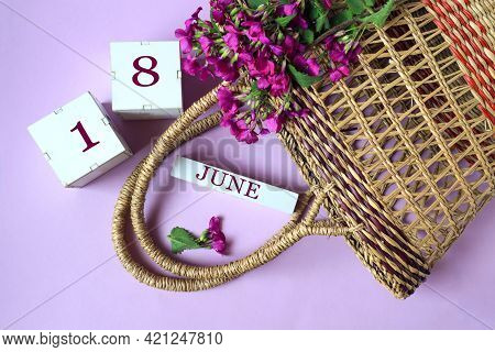 Calendar For June 18: Cubes With The Number 18 , The Name Of The Month Of June In English, Wicker Ba