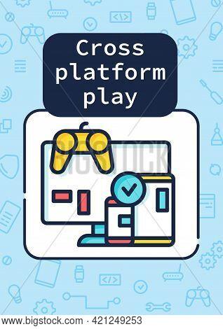Cross Platform Play Brochure. Platform For Playing Games Template. Flyer, Magazine, Poster, Book Cov
