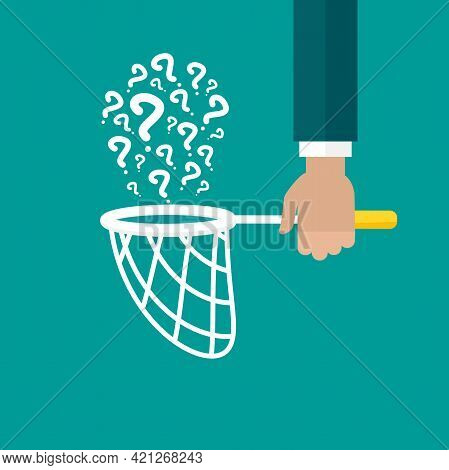Businessman Hand Holds Butterfly Net With Questions. Catch, Hunt, Chase Symbol. Vector Illustration