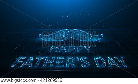 Happy Father's Day Polygonal Vector Illustration On Dark Blue Background, Mustache And Lettering Mad
