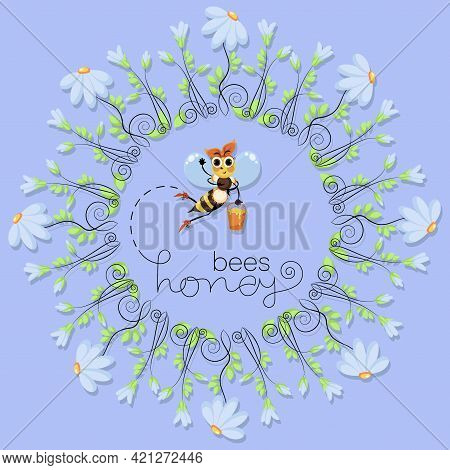 Bee. Honey. Vector Chamomile Meadow. Worker Bee Collects Honey. Round Floral Frame. Cute Character.