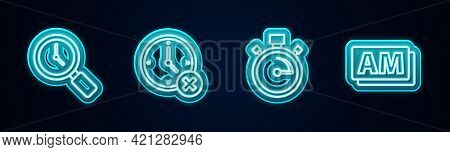 Set Line Magnifying Glass With Clock, Clock Delete, Stopwatch And Am. Glowing Neon Icon. Vector
