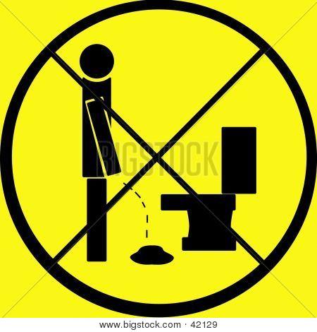 Don't Pee On Floor Warning Sign