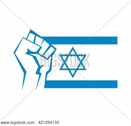 Clenched Fist Against The Background Of The Flag Of Israel. Star Of David And Blue Stripes Bottle. S