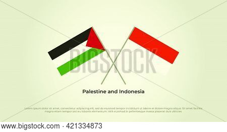 Crossed Flags Of Palestine And Indonesia. Official Colors. Correct Proportion