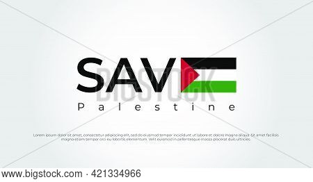 Save Gaza, Save Palestine. Save Palestine Lettering Background. Save Palestine Concept Vector Illust